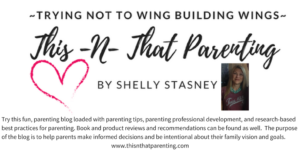 An Introduction to the Blog: Welcome to This-N-That Parenting