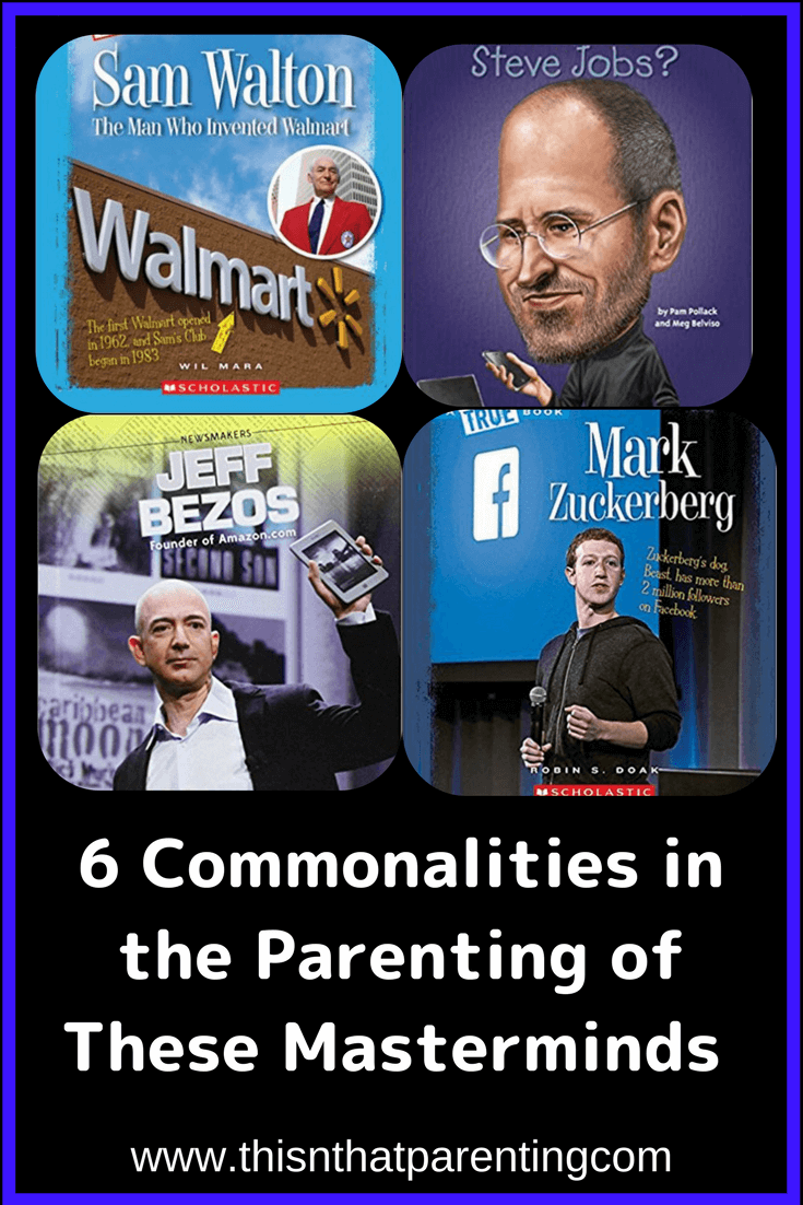 6 commonalities in the parenting of these masterminds