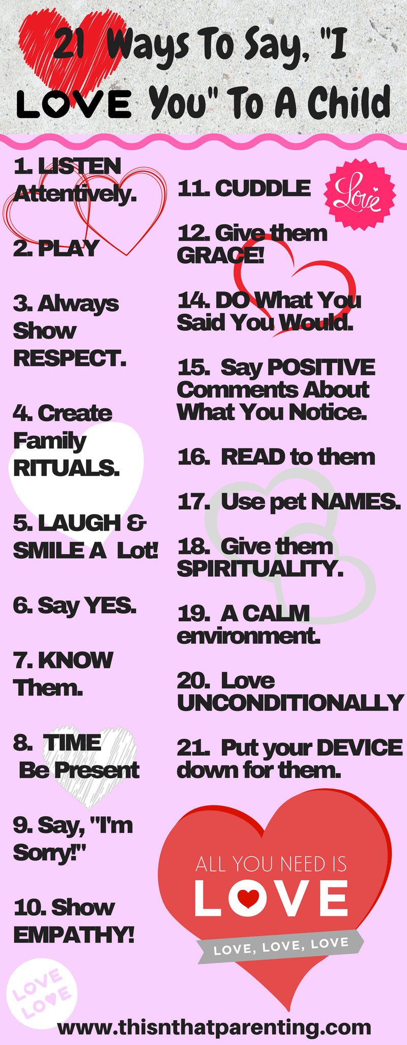 20 Ways to Say I Love You to Your Child In this post, you will find an infographic that includes 21 of the top ways children like to be shown love. We want our children to remember us as loving, and we want them to feel loved. We have to be intentional about taking action to make sure they know. #sayingiloveyouwithoutsayingout #intentionalparenting