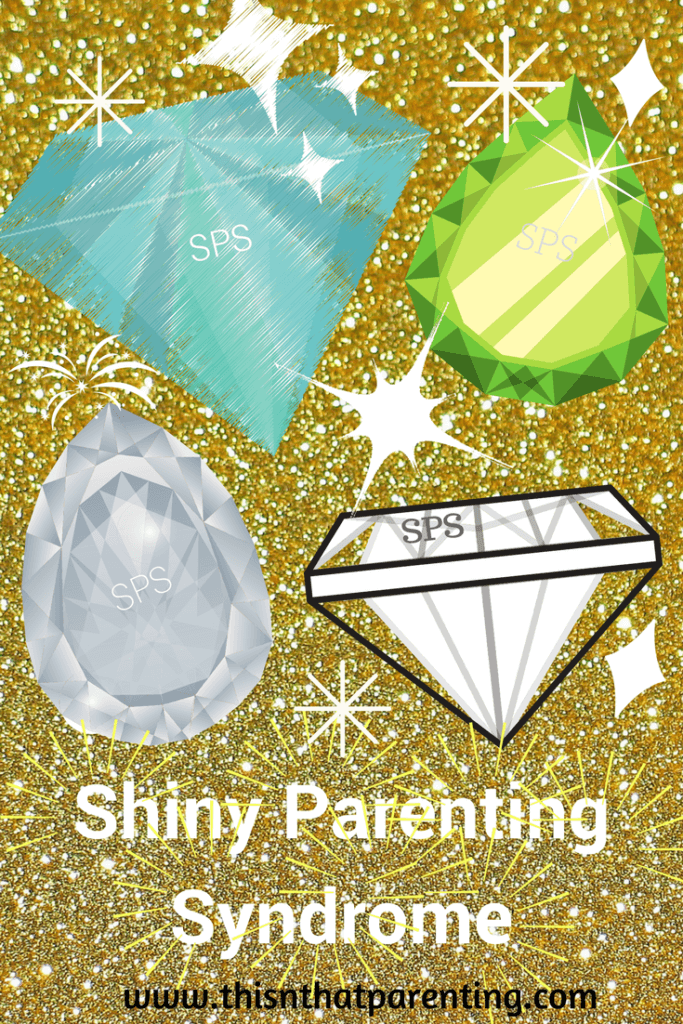 shiny parenting syndrom