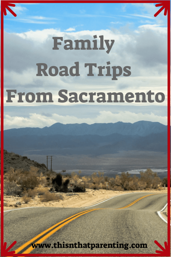 Family Road Trips from sacramento