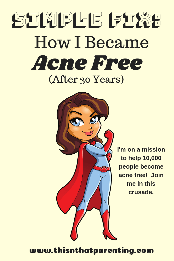 Simple Fix: How I Became Acne Free