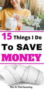Save Money in Order to Thrive on One Income: This article gives 15 simple ideas for saving money. Even if you just use half of them, you will do well. These are the tips that keep me being a SAHM. #savemoneytips #savemoneyfast #savemoneyideas #savemoneytoquitjob