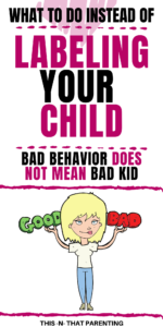 Bad behavior does not mean bad kid: In this post you will learn the reasons why you should leave the old ideas of labeling children as good kid bad kid and alternative ways to communicate your thoughts about behavior to your child #parenting #parents #kidsbehavior #howtotalktochildren #parentingadvice #parentingtips #raisingkids