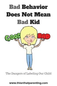 Bad Behavior Does NOT Mean Bad Kid