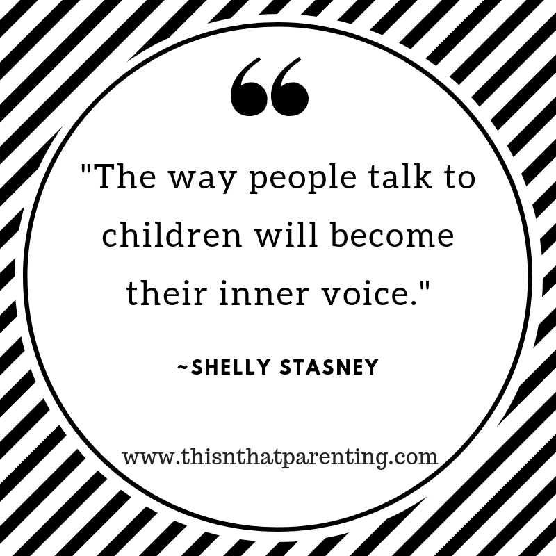 The way we talk to our child becomes their inner voice. ~Peggy O'Mara. I want to challenge that it is not only parents who influence their child's inner voice, but anyone who speaks to them. The article includes a free PDF. Print the PDF, 50 Affirmations to Positively Impact a Child's Inner Voice and use them with your family. #parentingskills #howwetalktochildren #howparentstalktochildren #howadultstalktokids