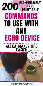 200 FREE Kid-Friendly Alexa Commands For Your Echo Device- The list includes jokes, games, educational ideas, and much more. Plus, get the top 5 reasons why we love our Echo Dot. #parentingproducts #parentingresources #parentingtips #familylife #intentionalparenting
