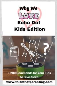 Why We Love Alexa: Echo Dot Kids Edition