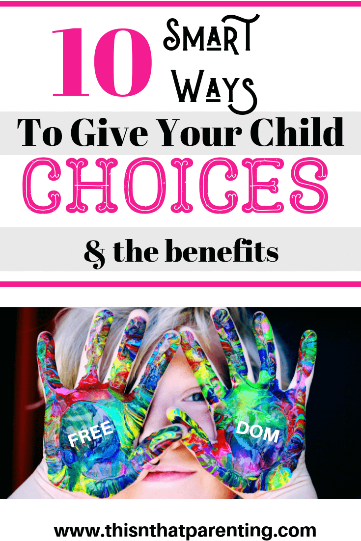 This post gives parents understanding of why it is best to give your child choices and ideas and script for giving children choices that will empower them. Either way, you can train yourself to become intentional about making sure your child has plenty of choice in their day.  As a matter of fact, when you give your child choices and let them make decisions you will see your relationship with your child thrive. #parentingtips #howtohaveabetterrelationshipwithmychild #parentingadvice