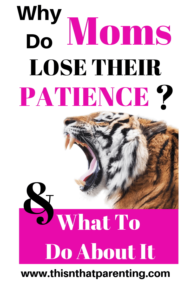 In this article, you will find out 6 reasons why moms lose their patience with their children along with ways to overcome each of the issues. Simple and easy methods. #whydomomslosetheirpatience #howtobepatientwithkids #losingyourpatience #howtostaypatientwithkids