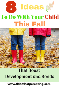 This article gives parents tons of ideas to do with your child this fall that are simple to put into action. The ideas will help you to bond with your child and help with their developmental milestones. Free printables to aid in social skills! #fallactivities #connectwithyourchild #childdevelopment