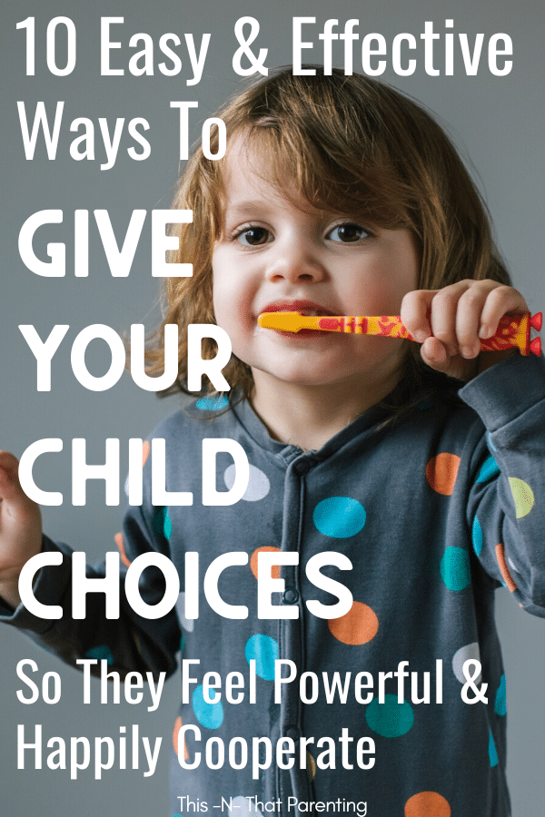 If your looking to connect with your child and give them a sense of power then giving your child choices is something for you to try.  You may be shocked how much your child cooperates when you give them choice.