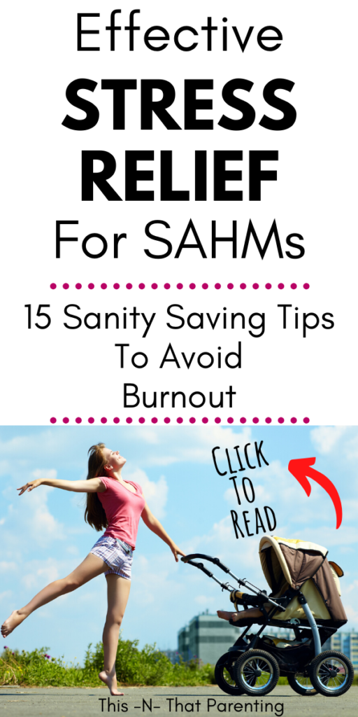 stress relief for stay at home moms
